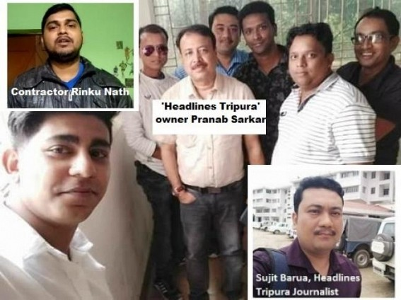 Road Contractor Rinku Nath files complaint against extortion specialist 'Headlines Tripura' Journalist Sujit Barua
