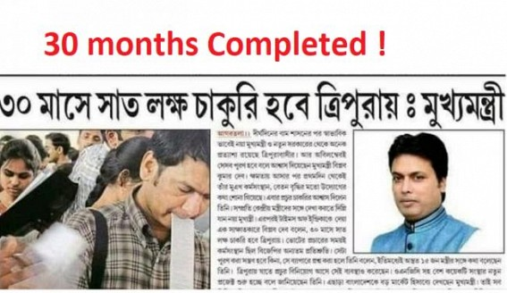 FAKE Promise exposed 'Empty Vessel' : Biplab Deb's 7 Lakhs Job Creation promise crossed deadlines as 30 months are over
